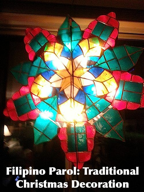 Christmas in the Philippines: foods, activities, gifts, parol decoration. Holidays around the world series.