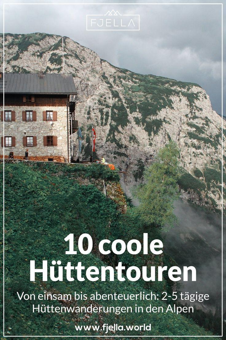 10 grandiose Hüttenwanderungen in den Alpen für 2-5 Tage