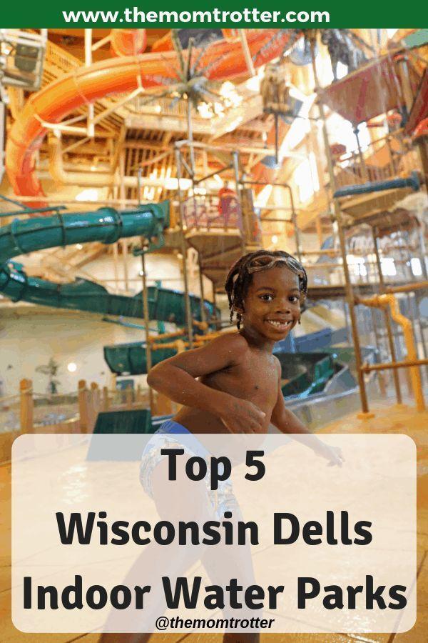 The Best Wisconsin Dells Water Parks (Indoor & Outdoor