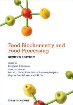 Food Biochemistry and Food Processing / by Simpson, Benjamin K.; Nollet, Leo M.L; Toldrá, Fidel