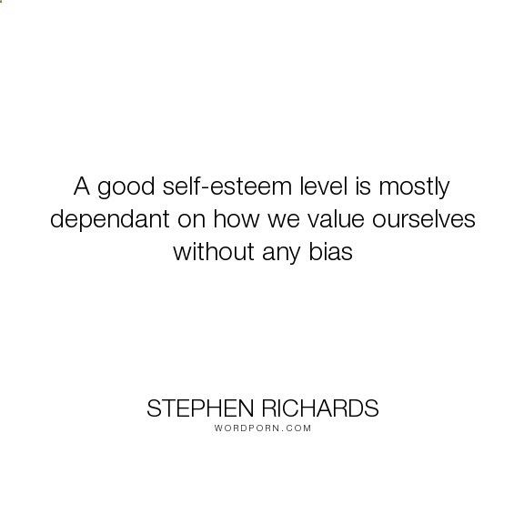 Cosmic Ordering Secrets - Stephen Richards - A good self-esteem level is mostly dependant on how we value ourselves without any.... wealth, self-esteem, motivational, money, self-help, self-improvement, positive-thinking, law-of-attraction, self-motivation, mind-power, mind-body-spirit, new-thought, stephen-richards, new-age, wealth-creation, cosmic-ordering, self-empowerment, self-help-book, worthy, cosmic 3 Steps To Living A Life Full Of Abundance
