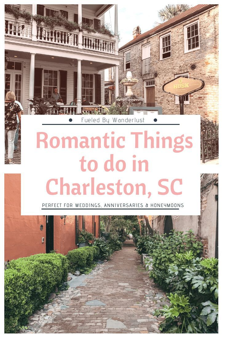 The Most Romantic Things To Do In Charleston Sc Romantic Things