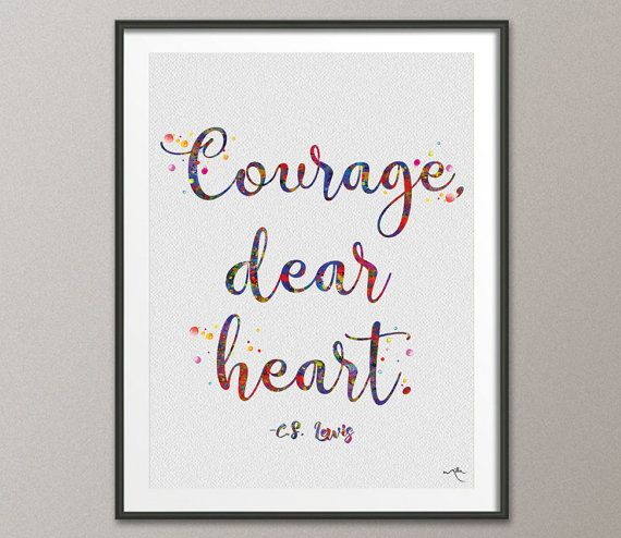 """Cher Coeur Courage"" citation de CS Lewis Aquarelle Art Print de  Coco Milla"