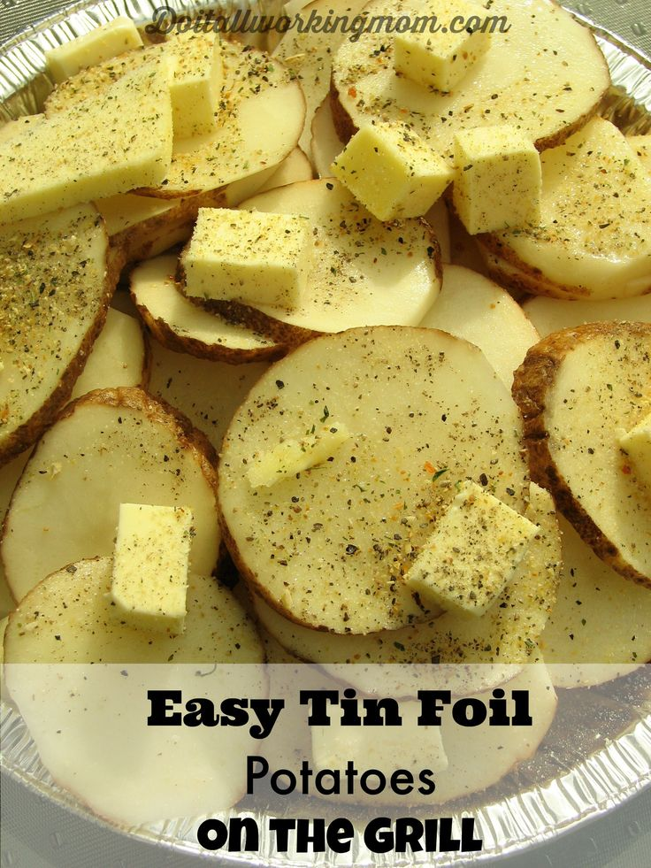 Easy Tin Foil Potatoes on the Grill - Do It All Working Mom
