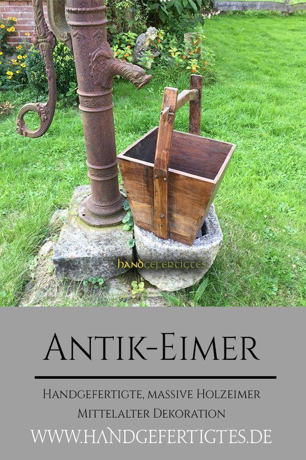 Massiver Holzeimer Als Gartendekoration Fur Brunnen Co Gartendekoration Dekoration Brunnen