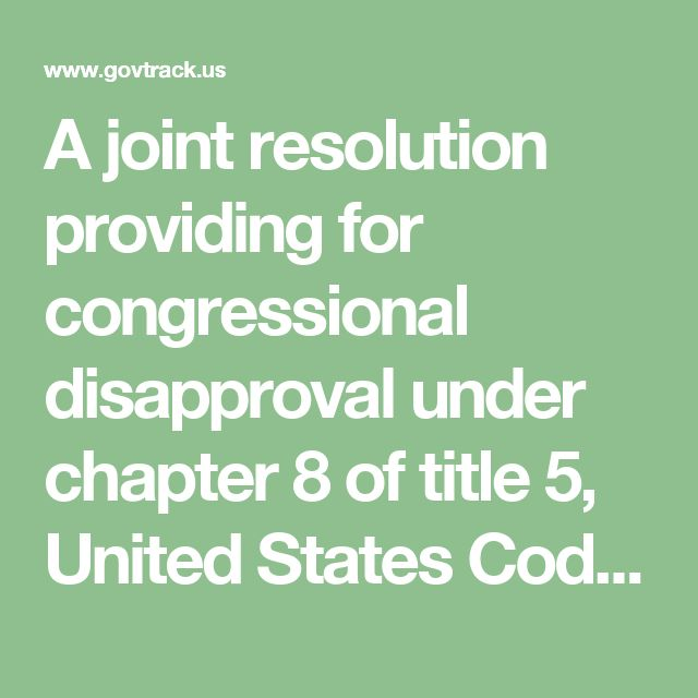 A joint resolution providing for congressional disapproval under chapter 8 of title 5, United States Code, of the final rule submitted by the Department of the Interior relating to Non-Subsistence Take of Wildlife, and Public Participation and Closure Procedures, on National Wildlife Refuges in Alaska. (S.J.Res. 18) - GovTrack.us