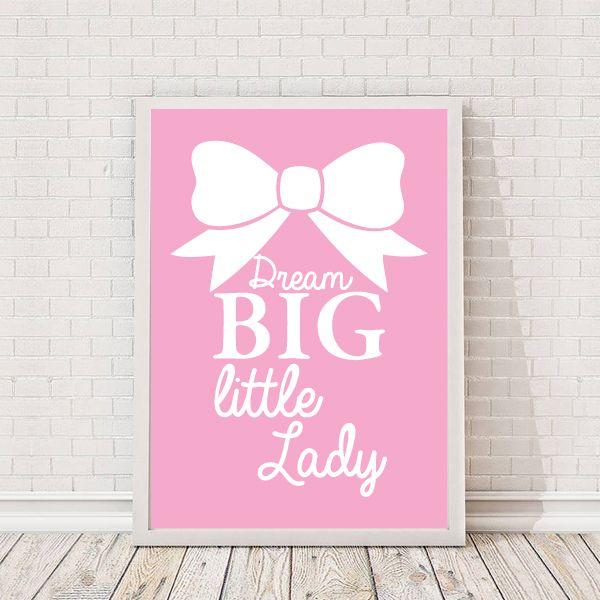 Dream Big Little Lady Quote A4 Print - £9.99 from Vunk #nursery #artprint #babygirl #babiesroom