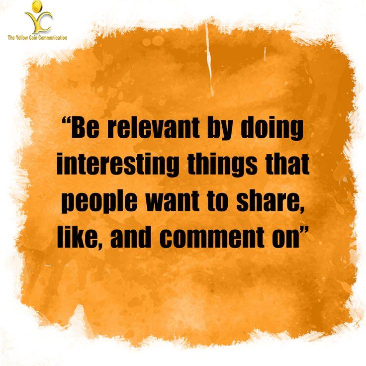 For the best Social Media results, BE RELEVANT! #SocialMediaMarketing #TYCC