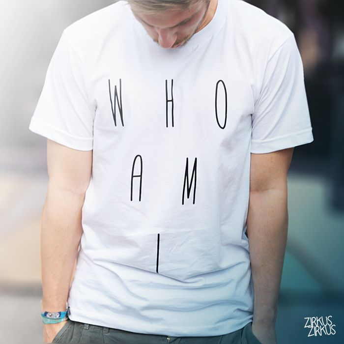 typography design - Who I am T-shirt