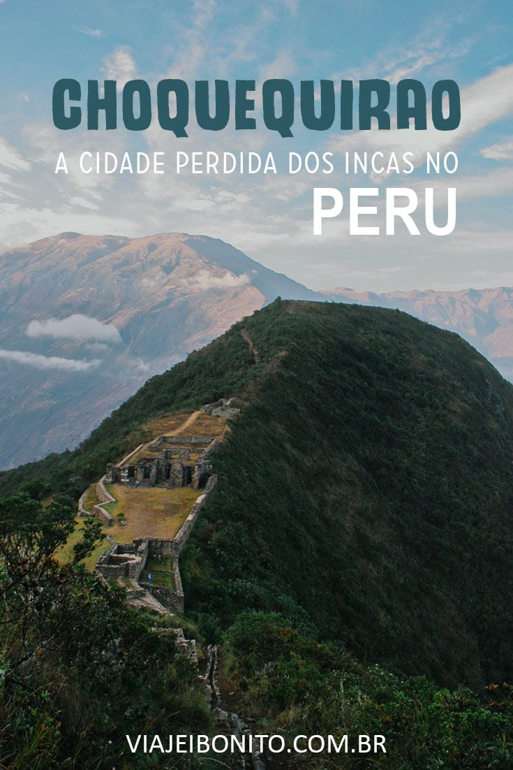 Choquequirao, a verdadeira cidade perdida dos Incas. Acessível apenas através de trilhas. Créditos: Danielle Pereira / Fonte: Flickr