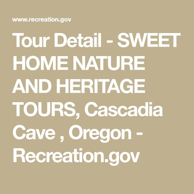 Tour Detail - SWEET HOME NATURE AND HERITAGE TOURS, Cascadia Cave , Oregon - Recreation.gov