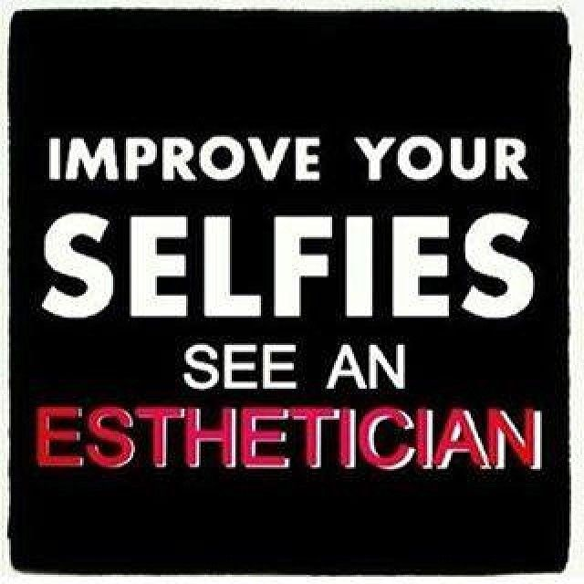 """Kinda funny...kinda true! Estheticans work with the small details, beauty and health of your skin...so if you want to have """"filter-free"""" & """"Photoshop-free"""" skin, call your Bestie Estie ASAP!"""