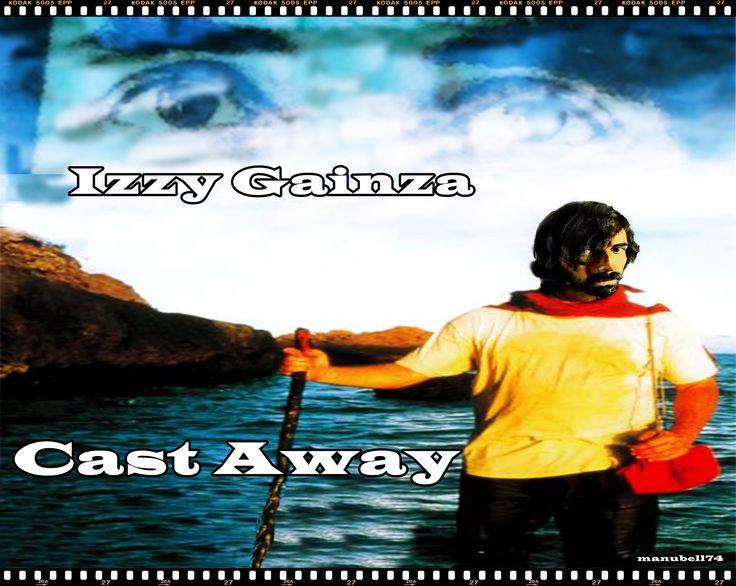 cast away....