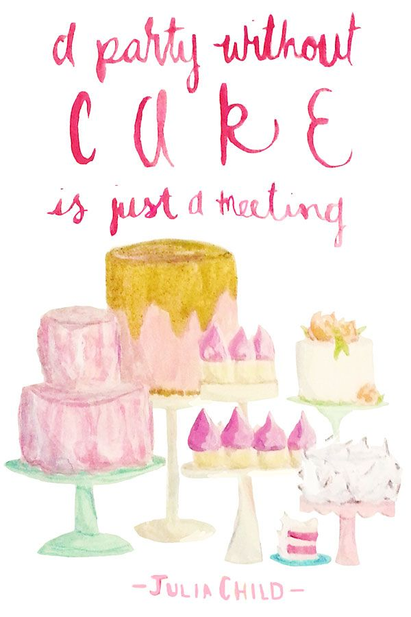 Watercolor Wednesday: A party without cake is just a meeting!