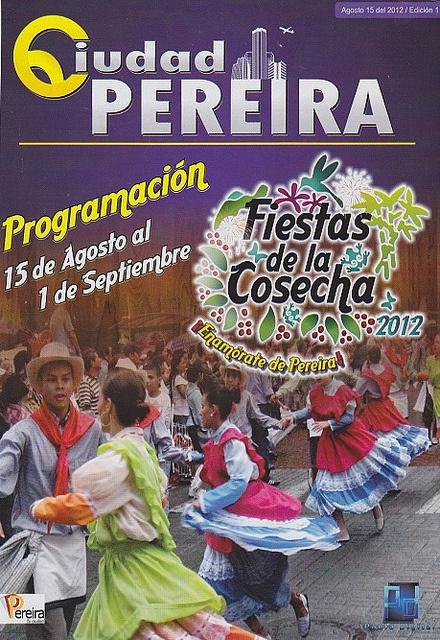 programacion - Fiestas de la Cosecha, Pereira, Colombia ...