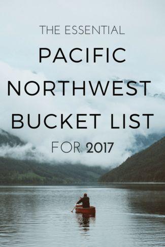 X the-essential-pnw-bucket-list-2017