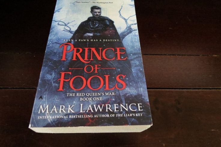 Prince of Fools by Mark Lawrence Book One of The Red Queens War