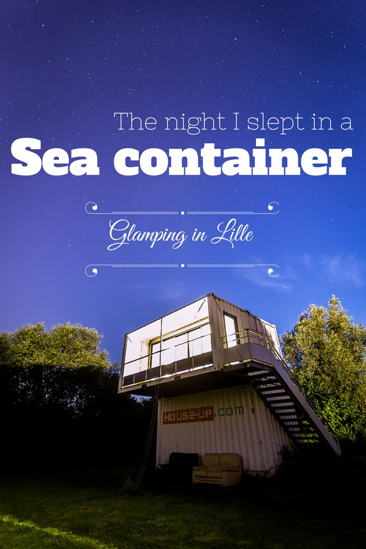We tested an unusual accommodation for a night, a few kilometers away from Lille… #glamping #travel #France => http://yummy-planet.com/en/the-night-i-slept-in-sea-container-glamping-in-lille