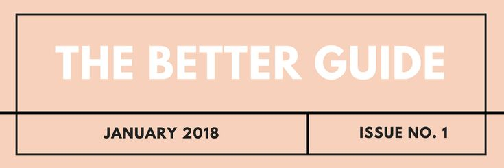 The Better Guide // January Edition – hannah brencher.