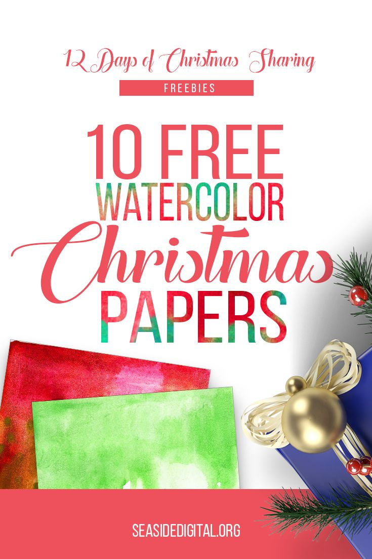 Free Watercolor Christmas Papers in the 12 Days of Christmas Sharing Freebies!
