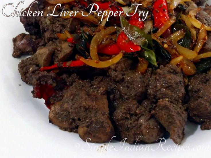 Chicken Liver Pepper Fry: Spicy chicken liver pepper fry recipe @ http://simpleindianrecipes.com/Home/Chicken-Liver-Fry.aspx