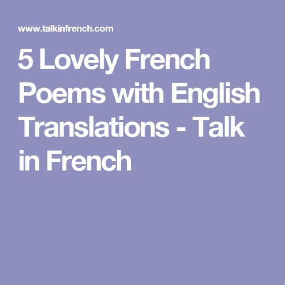 5 Lovely French Poems with English Translations - Talk in French