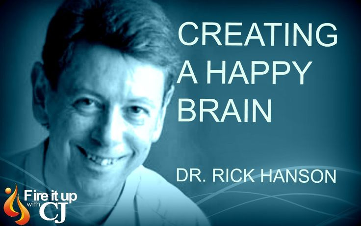 How to create a happy brain? (Rick Hanson)