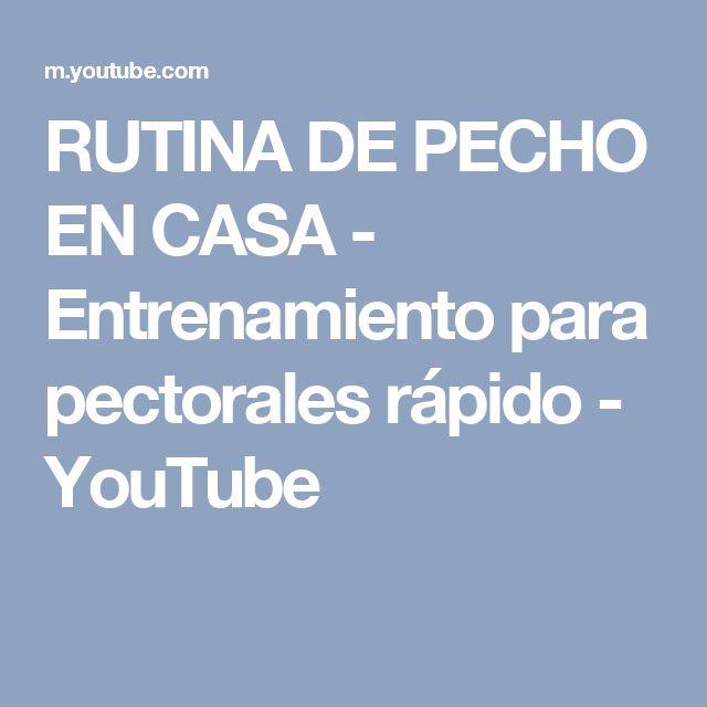 RUTINA DE PECHO EN CASA - Entrenamiento para pectorales rápido - YouTube
