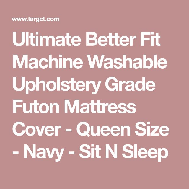 Ultimate Better Fit Machine Washable Upholstery Grade Futon Mattress Cover - Queen Size - Navy - Sit N Sleep