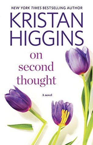 Exclusive Sneak Peek: On Second Thought by Kristan Higgins + Giveaway (continental US only)