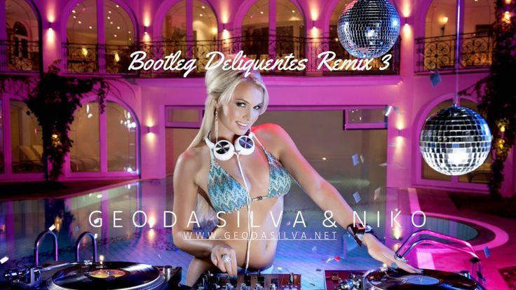 Geo Da Silva & Niko   Bootleg Deliquentes Remix 3