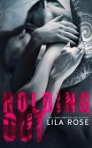 Holding Out (Hawks Motorcycle Club Series, #1)