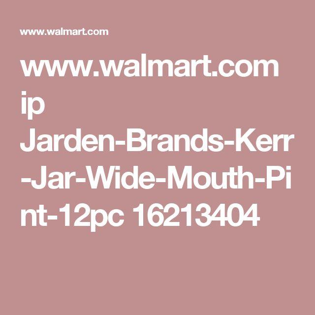 www.walmart.com ip Jarden-Brands-Kerr-Jar-Wide-Mouth-Pint-12pc 16213404