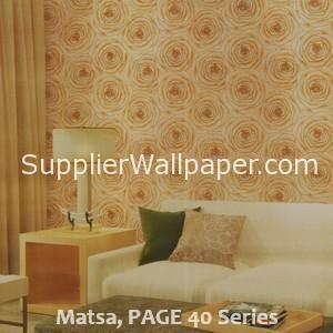 Matsa, PAGE 40 Series