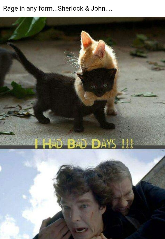 I had bad days...!