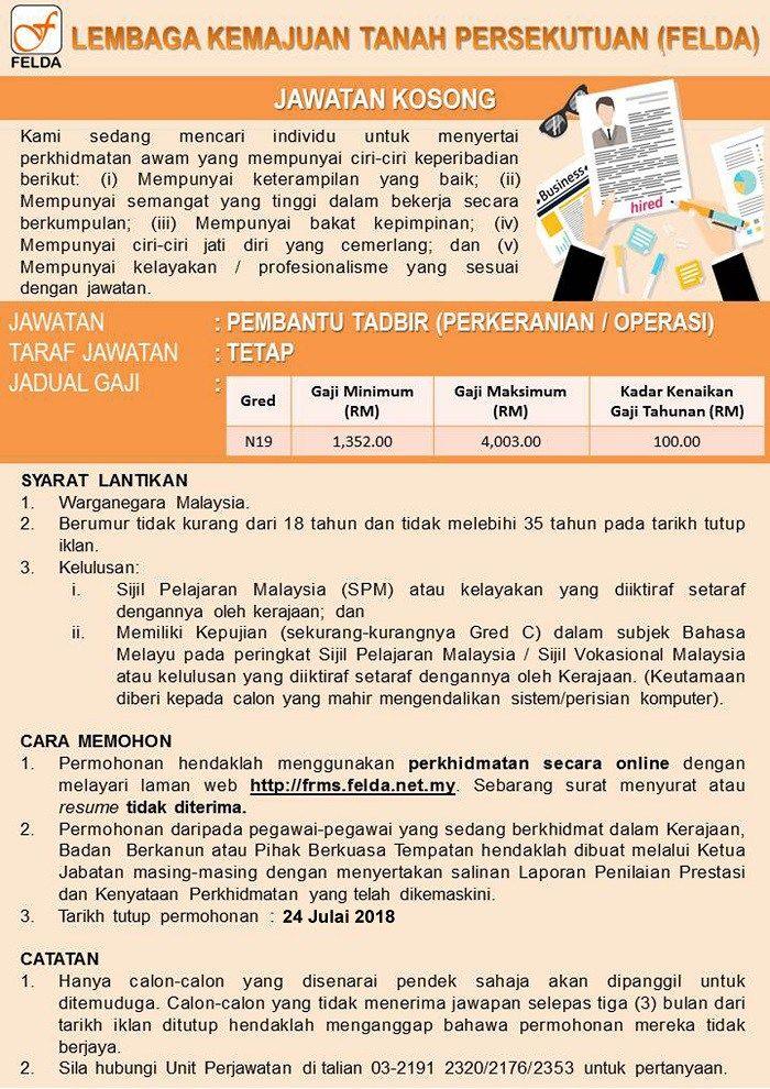 Jawatan Kosong Pembantu Tadbir Perkeranian Operasi N19 Di Felda Permohonan Secara Online Dan Tarikh Tutup Permohonan Pada 24 Julai 2018 Event Ticket Event