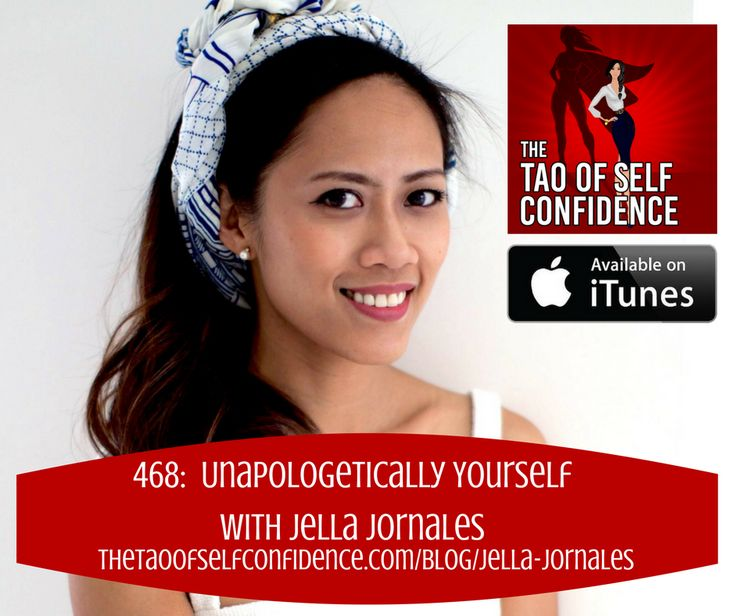 Unapologetically Yourself With Jella Jornales