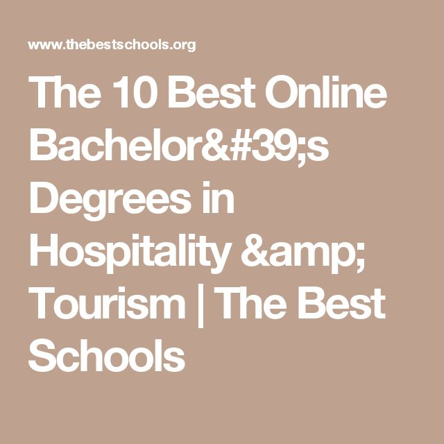The 10 Best Online Bachelor's Degrees in Hospitality & Tourism | The Best Schools