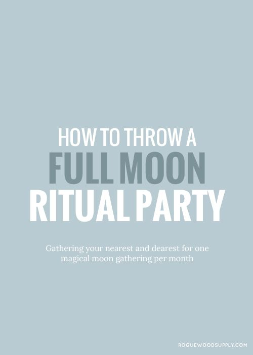 Moon gatherings are so powerful. My very first party launched me down this  wild path, and connected me with a spirit family that has been incomparable  ever since. We had wine, we talked about angels, spells, plants, reiki; we  banged drums - pots and pans, lit candles, shared cool books and ide