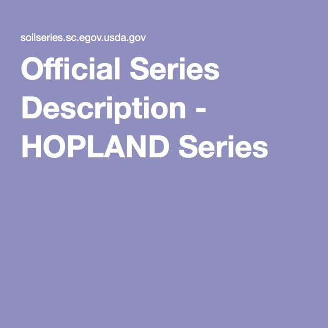 Official Series Description - HOPLAND Series