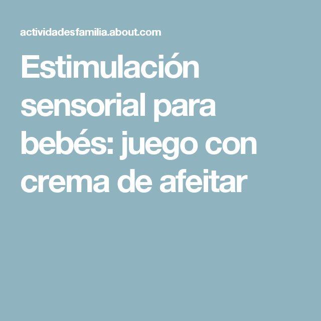 Estimulación sensorial para bebés: juego con crema de afeitar