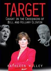 http://alamo-girl.com/02731.htm   Target: Caught in the Crosshairs of Bill and Hillary Clinton (Hardcover) - Kathleen Willey recounts how sexual harassment at the hands ...