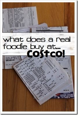 What Does a Real Foodie Buy at Costco