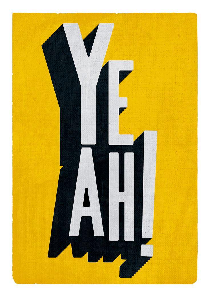 "Typographic print ""Yeah!"" in yellow, white and black, by edubarba."