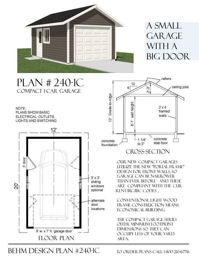 12 best garages images on pinterest plants pole barn garage and 1 car compact garage plan with one story x by behm designs ready to use largest collection of garage plans blueprint with free material list malvernweather Images