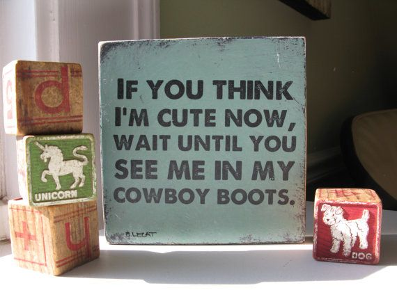 Cowboy Boots Art // Hand painted Art // Nursery Art  // If You Think I'm Cute Now in turquoise // handpainted sign // new baby gift
