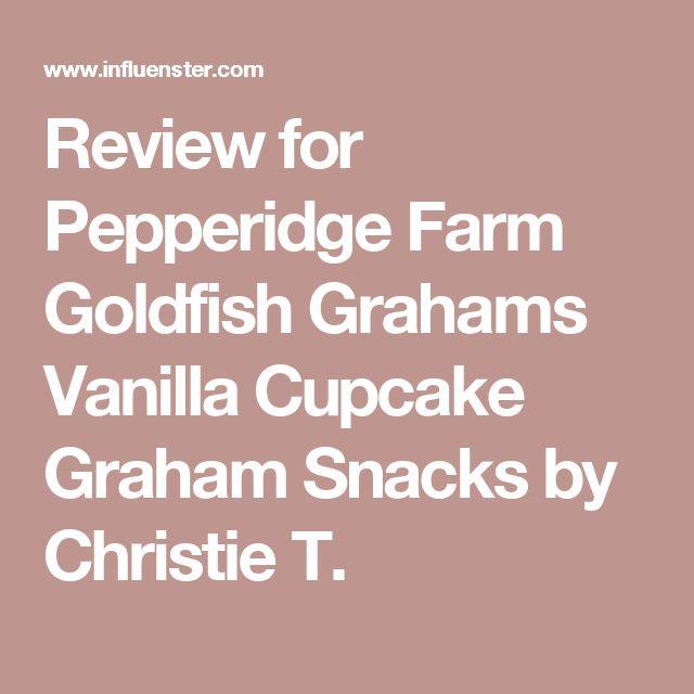 Review for Pepperidge Farm Goldfish Grahams Vanilla Cupcake Graham Snacks by Christie T.