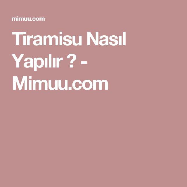 Tiramisu Nasıl Yapılır ? - Mimuu.com