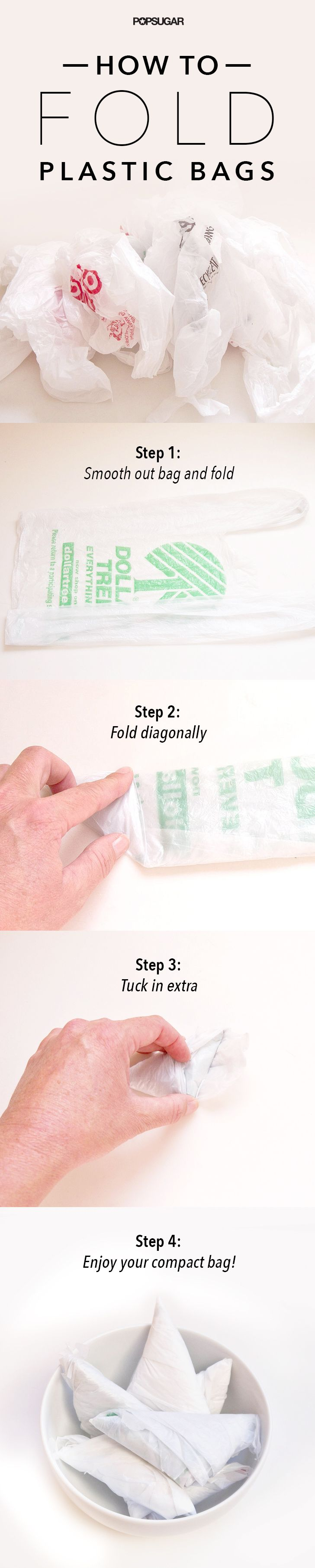 Fold plastic bags - east to store and reuse. Simple step to save our Earth.