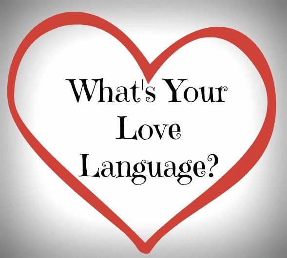 What's Your Love Language?  Learn your love language and strengthen your relationship!